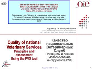 Quality of national  Veterinary  Services Principles and assessment Using the PVS tool
