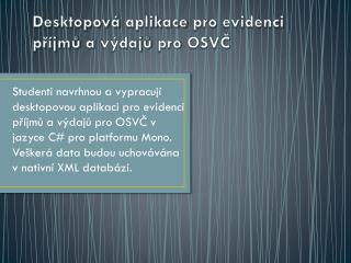 Desktopová aplikace pro evidenci příjmů  a  výdajů pro  OSVČ