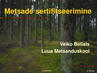 Metsade sertifitseerimine