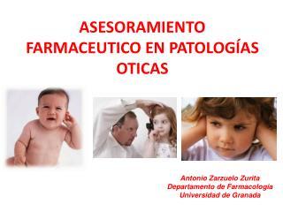 ASESORAMIENTO FARMACEUTICO EN PATOLOGÍAS OTICAS
