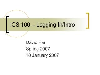 ICS 100 – Logging In/Intro
