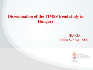 Dissemination of the TIMSS trend study in Hungary