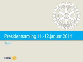 Presidentsamling 11.-12.januar 2014