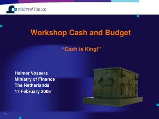 Workshop Cash and Budget     Cash is King
