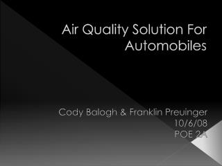 Air Quality Solution For Automobiles