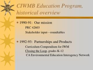 CIWMB Education Program, historical overview