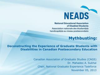 Canadian Association of Graduate Studies (CAGS) Dr. Mahadeo A. Sukhai