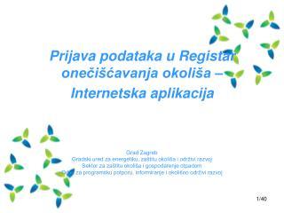 Prijava podataka u Registar onečišćavanja okoliša – Internetska aplikacija