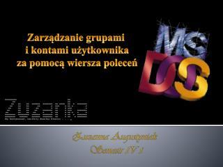 Zuzanna Augustyniak  Semestr  IV i