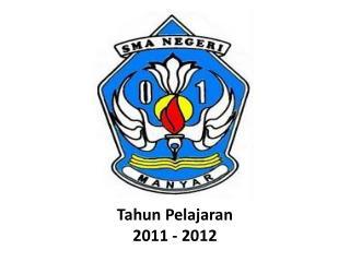 Tahun Pelajaran 2011 - 2012