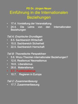 PD Dr. J�rgen Neyer Einf�hrung in die Internationalen Beziehungen