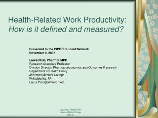 Health-Related Work Productivity:  How is it defined and measured?