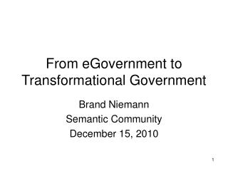 From eGovernment to Transformational Government