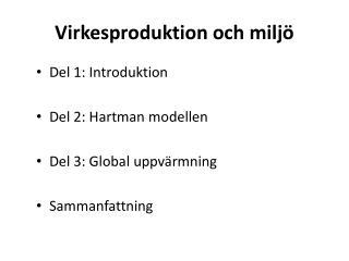 Virkesproduktion och miljö
