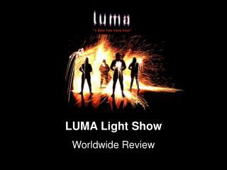 LUMA Light Show
