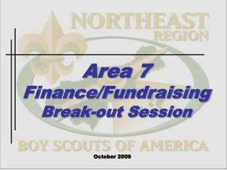 Area 7 Finance/Fundraising Break-out Session