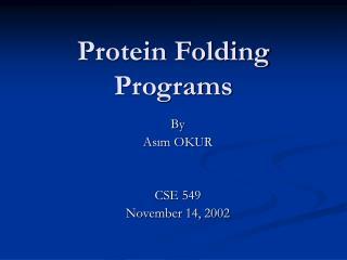 Protein Folding Programs