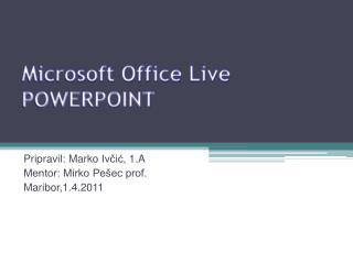 Microsoft Office  Live POWERPOINT