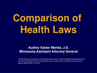 Comparison of  Health Laws