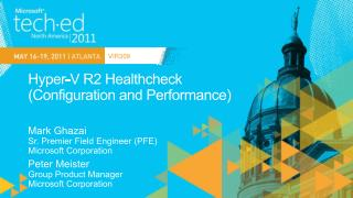 Hyper-V R2 Healthcheck  Configuration and Performance