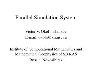 Parallel Simulation System
