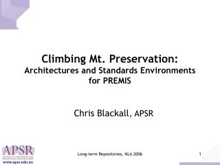 Climbing Mt. Preservation: Architectures and Standards Environments for PREMIS