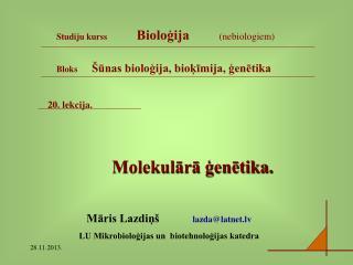 20. lekcija. Molekulārā ģenētika.