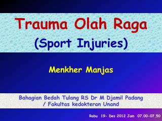 Trauma Olah Raga (Sport Injuries)