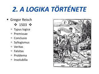 2. A logika története