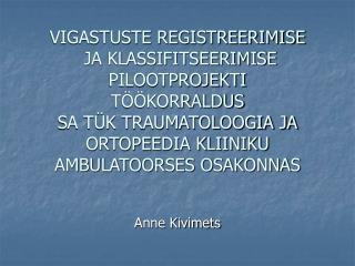 Anne Kivimets