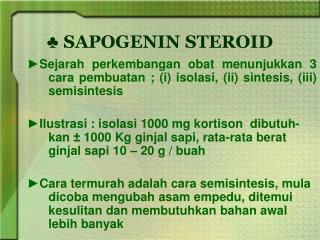 ♣  SAPOGENIN STEROID
