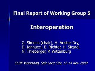 Final Report of Working Group 5 Interoperation