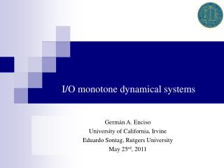 I/O monotone dynamical systems