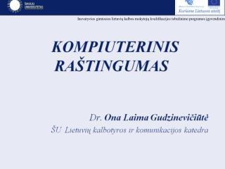 Inovatyvios gimtosios lietuvių kalbos mokytojų kvalifikacijos tobulinimo programos įgyvendinimas