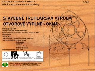 Číslo prezentace:48 Autor prezentace: Vladimír Vencovský