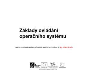 Základy ovládání operačního systému