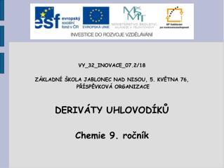 VY_32_INOVACE_07.2/18 ZÁKLADNÍ ŠKOLA JABLONEC NAD NISOU, 5. KVĚTNA 76,  PŘÍSPĚVKOVÁ ORGANIZACE