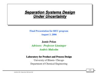 Separation Systems Design  Under Uncertainty
