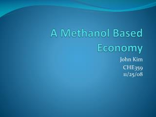 A Methanol Based Economy