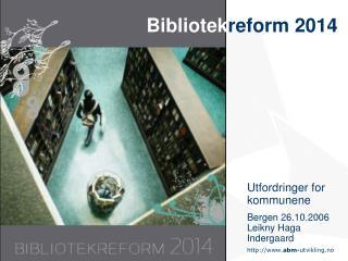 Bibliotek reform 2014