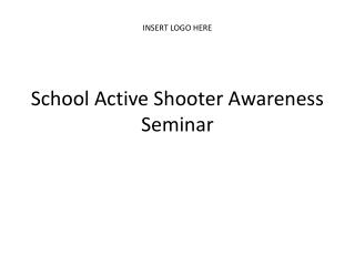 School Active Shooter Awareness Seminar