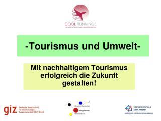 -Tourismus und Umwelt-