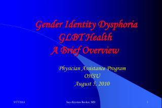 Gender Identity Dysphoria GLBT Health A Brief Overview