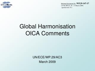 Global Harmonisation  OICA  Comments