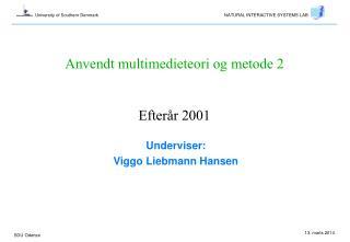Anvendt multimedieteori og metode 2   Efter r 2001