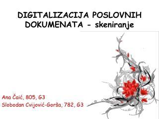 DIGITALIZACIJA POSLOVNIH DOKUMENATA - skeniranje