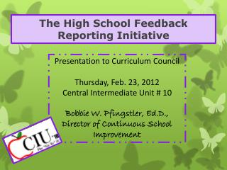 The High School Feedback Reporting Initiative