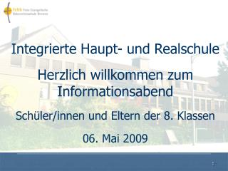 Integrierte Haupt- und Realschule Herzlich willkommen zum Informationsabend