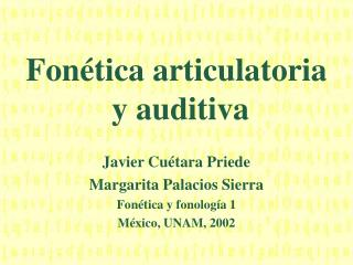Fonética articulatoria  y auditiva