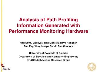 Analysis of Path Profiling Information Generated with Performance Monitoring Hardware